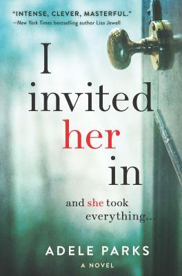 I invited her in