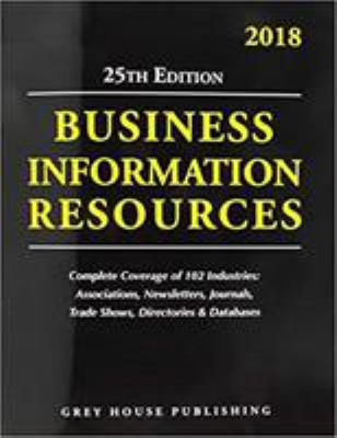 Business information resources, [2018] / [editor, Richard Gottlieb].