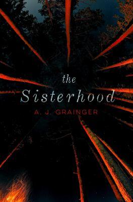 The Sisterhood / A.J. Grainger.