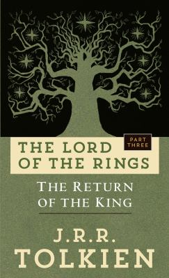 Return of the king : being the third part of the Lord of the Rings