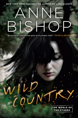 Wild country : the world of the others