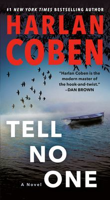 Tell no one : a novel / Harlan Coben.