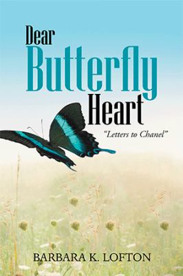 """Dear butterfly heart : """"letters to Chanel"""""""