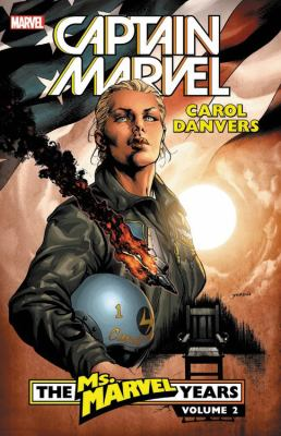Captain Marvel. Carol Danvers, The Ms. Marvel years. Vol. 2