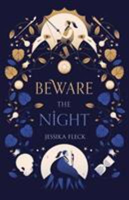 Beware the night