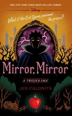 Mirror, mirror : a twisted tale