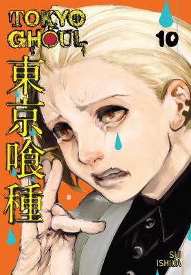 Tokyo ghoul, vol. 10 / story and art by Sui Ishida.
