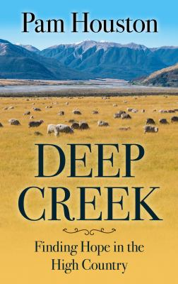 Deep creek : finding hope in the high country