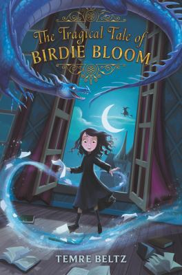 The Tragical tale of Birdie Bloom