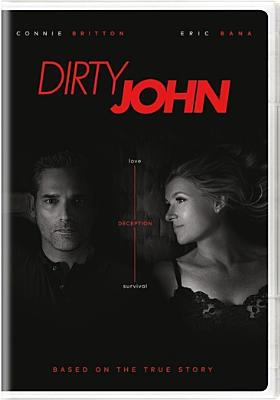 Dirty John / a Universal Cable Productions production ; created by Alexandra Cunningham.