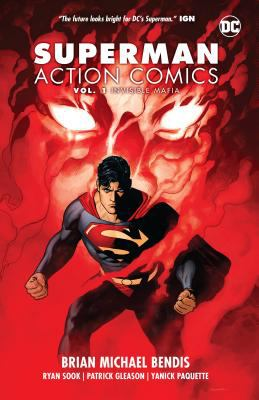 Superman. Action comics / Brian Michael Bendis, Ryan Sook, Patrick Gleason, Yanick Paquette, Wade von Grawbedger, artists.