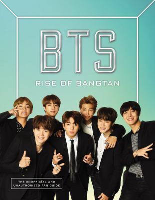 BTS : rise of Bangtan