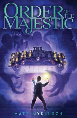 Order of the Majestic / Matt Myklusch.