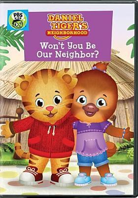 Daniel Tiger's neighborhood. Won't you be our neighbor?