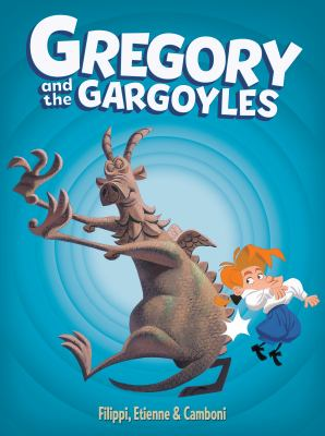 Gregory and the gargoyles. Book 1