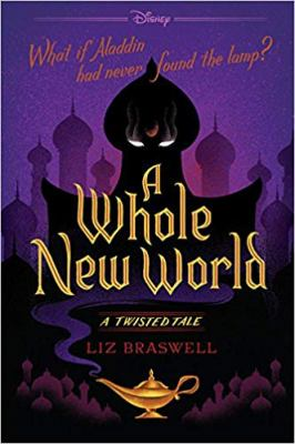 A whole new world : a twisted tale