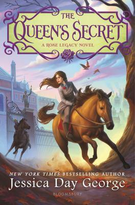 The queen's secret : a Rose legacy novel