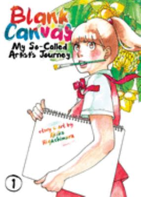 Blank canvas : my so-called artist's journey
