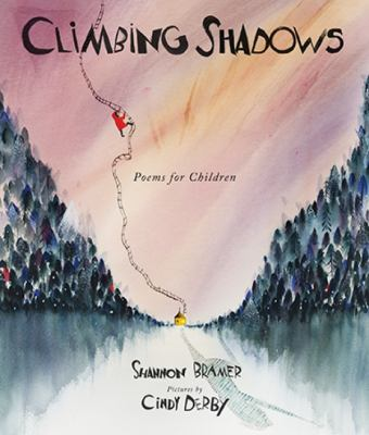 Climbing shadows : poems for children