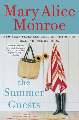 The summer guests / Mary Alice Monroe.