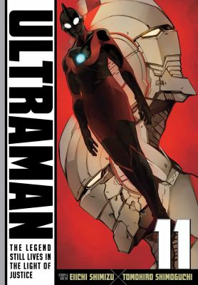 Ultraman. 11 : the legend still lives in the light of justice