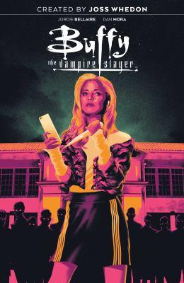 Buffy the vampire slayer. Volume one, High school is hell