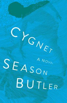 Cygnet : a novel