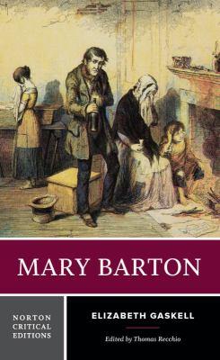 Mary Barton : authoritative text, contexts, criticism