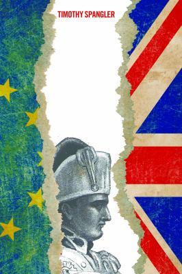 An island apart : Britain, Brexit, and Bonaparte's European dream