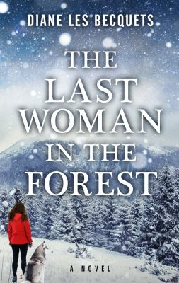 The last woman in the forest