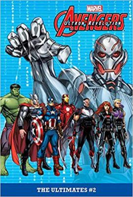 Avengers Ultron revolution. The ultimates. #2