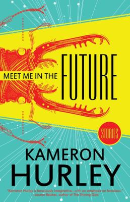 Meet me in the future : stories