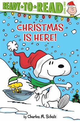 Christmas is here! / by Charles M. Schulz ; adapted by Ximena Hastings ; illustrated by Robert Pope.