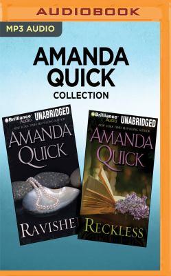 Amanda Quick collection : Ravished ; Reckless
