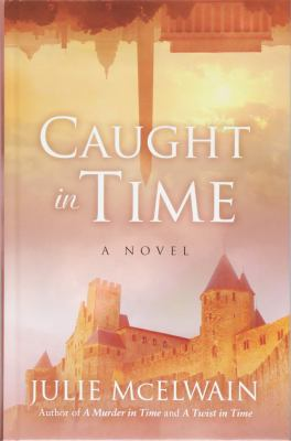 Caught in time : a Kendra Donovan mystery