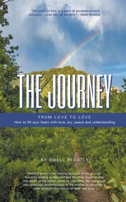 Journey : from love to love how to fill your heart with love, joy, peace and understanding.