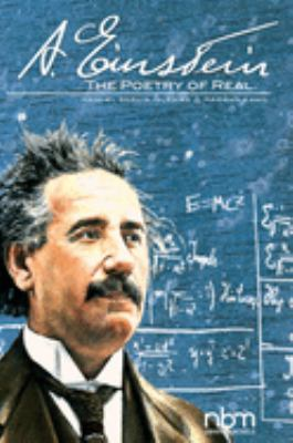 A. Einstein : the poetry of real