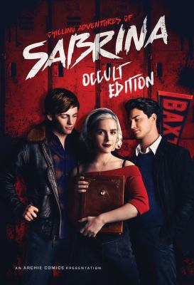 Chilling adventures of Sabrina : Occult edition