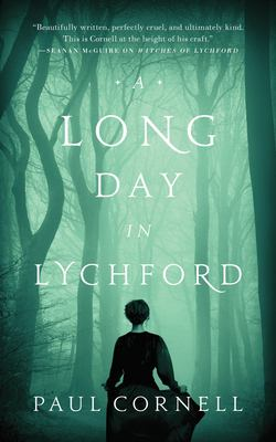 A long day in Lychford / Paul Cornell.