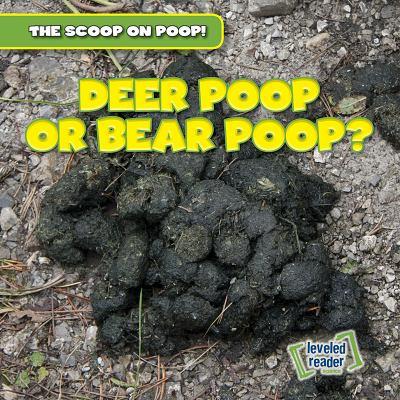 Deer poop or bear poop?