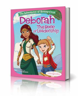 Deborah : the belle of leadership