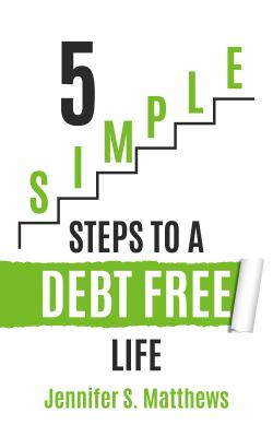5 simple steps to a debt free life