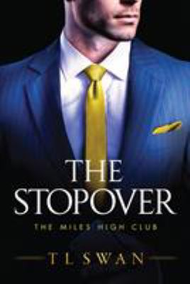 The Stopover : the miles high club