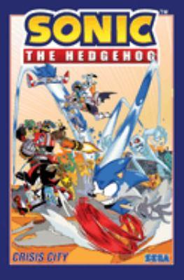 Sonic the Hedgehog. Volume 5, Crisis city