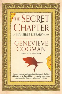 The secret chapter : an invisible library novel