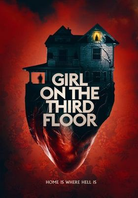 Girl on the third floor / Queensbury Pictures presents ; producers, Nicola Goelzhauser, Giles Edwards ; produced by Greg Newman ; written, produced & directed by Travis Stevens.