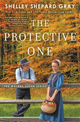The protective one / Shelley Shepard Gray.