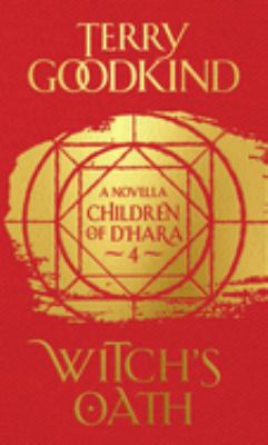Witch's oath : a children of D'Hara novella