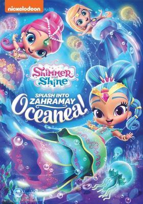 Shimmer and Shine. Splash into Zahramay Oceanea!