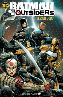 Batman and The Outsiders. Vol. 1, Lesser gods